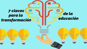 7 Claves para la transformación de la educación (Webinar)