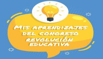 Lo que he aprendido en el congreso Revolución Educativa