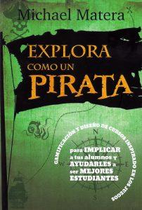 Explora como un pirata de Michael Matera