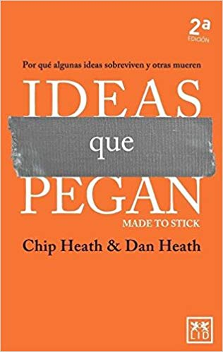ideas que pegan de chip y dan heath