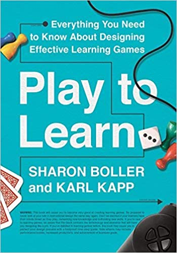 play to learn de sharon boller y karl kapp