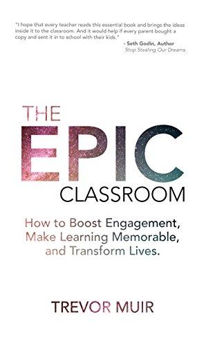 the epic classroom de trevor muir